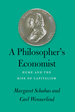 A Philosopher's Economist: Hume and the Rise of Capitalism