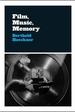 Film, Music, Memory