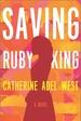 Saving Ruby King (Original)