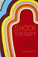 Shock Therapy : Psychology, Precarity, and Well-being in Postsocialist Russia