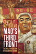 Mao's Third Front: The Militarization of Cold War China