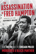 Assassination of Fred Hampton: How the FBI and the Chicago Police Murdered a Black Panther (Revised)