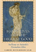 Happy Lives and the Highest Good: An Essay on Aristotle's Nicomachean Ethics