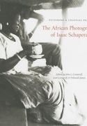 Picturing a Colonial Past:The African Photographs of Isaac Schapera