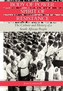 Body of Power, Spirit of Resistance:The Culture and History of a South African People
