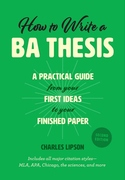 How to Write a BA Thesis, Second Edition