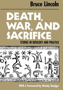 Death, War, and Sacrifice:Studies in Ideology and Practice