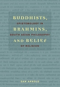 Buddhists, Brahmins, and Belief:Epistemology in South Asian Philosophy of Religion
