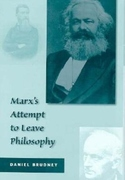 Marx's Attempt to Leave Philosophy