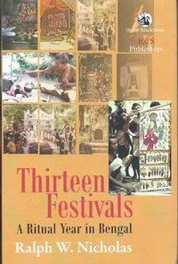 Thirteen Festivals: A Ritual Year in Bengal