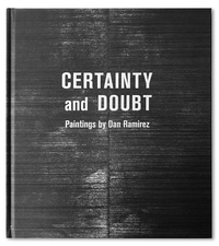 Certainty and Doubt: Paintings by Dan Ramirez