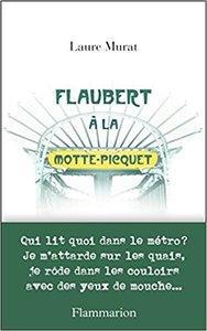 Flaubert a la Motte-Picquet