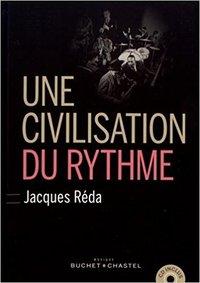 Une civilisation du rhythme