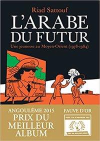 L'Arabe du Futur, vol.1