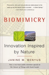 Biomimicry:Innovation Inspired by Nature