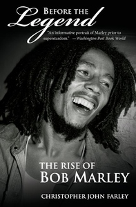 Before the Legend:The Rise of Bob Marley
