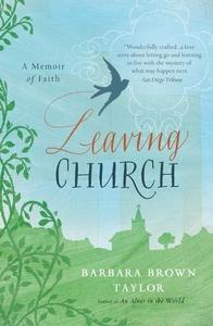 Leaving Church:A Memoir of Faith