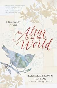 An Altar in the World:A Geography of Faith