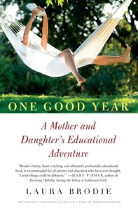 One Good Year:A Mother and Daughter's Educational Adventure