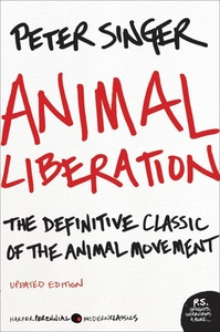 Animal Liberation:The Definitive Classic of the Animal Movement
