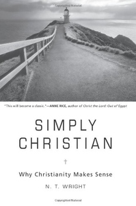 Simply Christian:Why Christianity Makes Sense