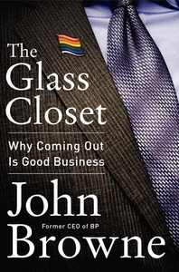 The Glass Closet:The Risks and Rewards of Coming Out in Business