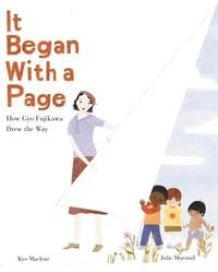 It Began with a Page: How Gyo Fujikawa Drew the Way