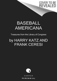 Baseball Americana: Treasures from the Library of Congress
