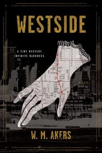 Westside: A Novel