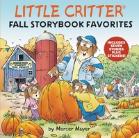 Little Critter Fall Storybook Favorites: Includes 7 Stories Plus Stickers!