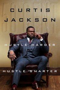 Hustle Harder, Hustle Smarter [signed edition]