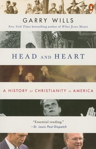 Head and Heart:A History of Christianity in America