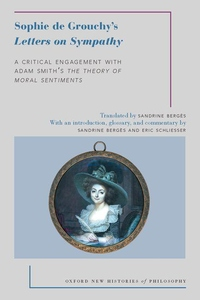 Sophie de Grouchy's Letters on Sympathy: A Critical Engagement with Adam Smith's the Theory of Moral