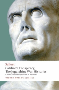 Catiline's Conspiracy:The Jugurthine War, Histories