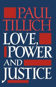 Love, Power, and Justice:Ontological Analysis and Ethical Applications