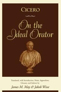 Cicero:On the Ideal Orator