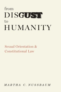 From Disgust to Humanity:Sexual Orientation and Constitutional Law
