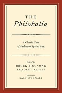 The Philokalia:A Classic Text of Orthodox Spirituality