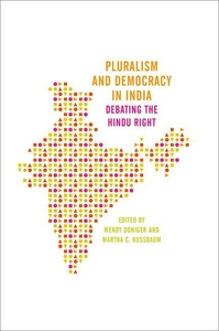 Pluralism and Democracy in India : Debating the Hindu Right