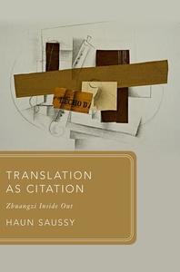 Translation As Citation : Zhuangzi Inside Out