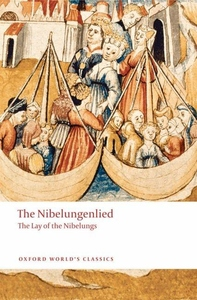 The Nibelungenlied:The Lay of the Nibelungs