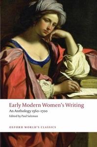 Early Modern Women's Writing:An Anthology 1560-1700