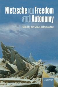 Nietzsche on Freedom and Autonomy