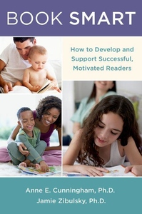 Book Smart:How to Develop and Support Successful, Motivated Readers