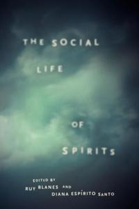 The Social Life of Spirits