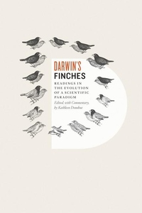 Darwin's Finches:Readings in the Evolution of a Scientific Paradigm