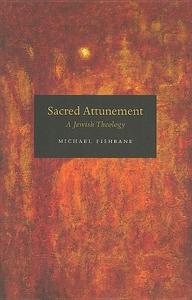 Sacred Attunement:A Jewish Theology