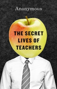 The Secret Lives of Teachers