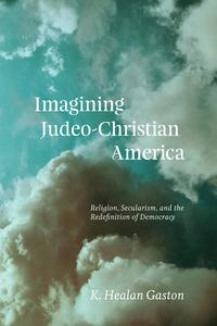Imagining Judeo-Christian America