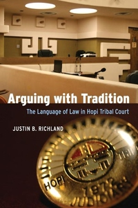 Arguing with Tradition:The Language of Law in Hopi Tribal Court